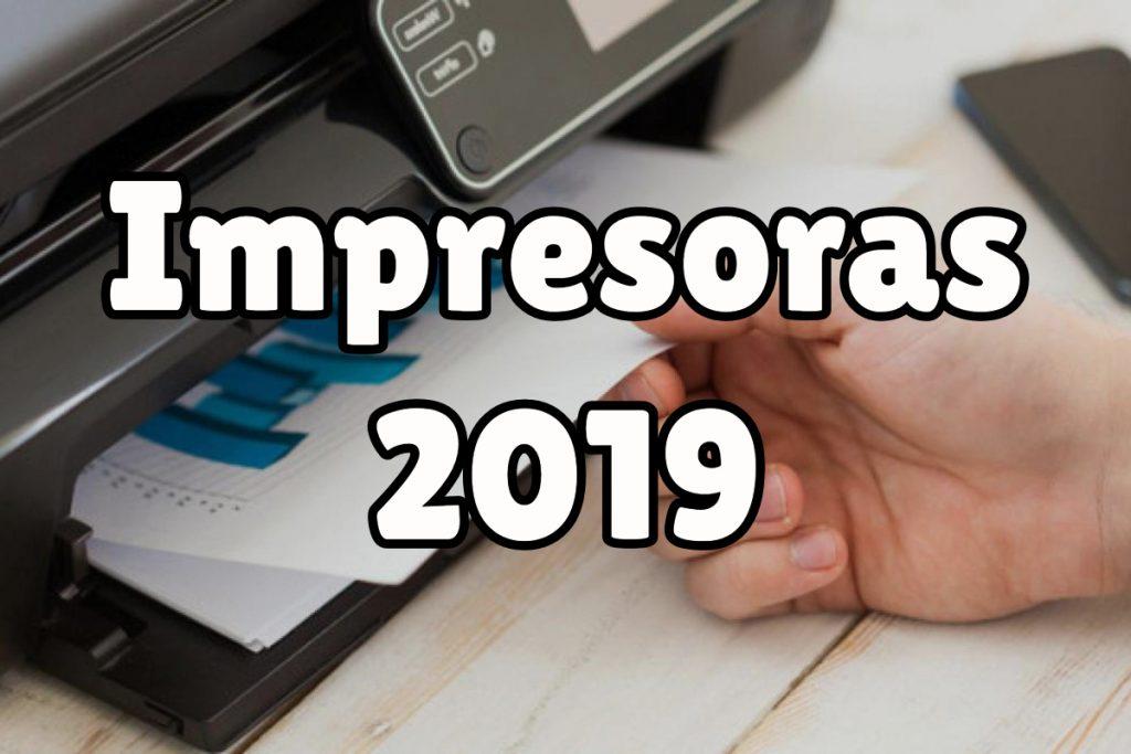 Ideas para elegir la mejor impresora de 2019