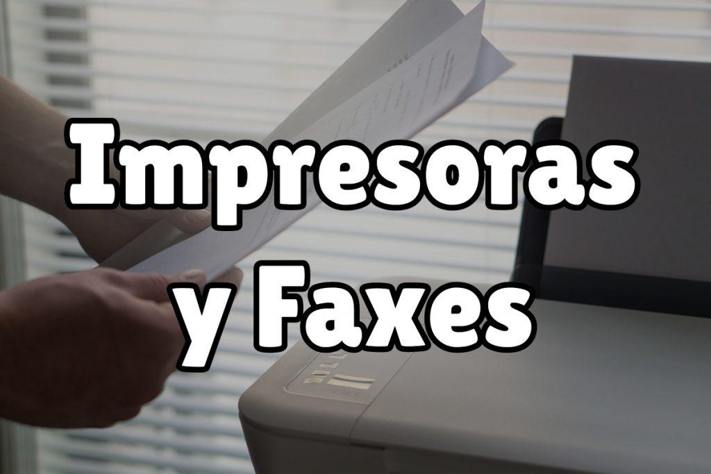 impresoras y faxes